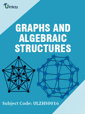 Graphs and Algebraic Structures