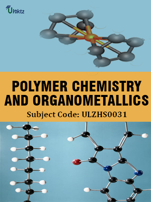 Polymer Chemistry and Organometallics