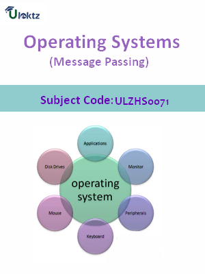 Operating Systems (Message Passing)