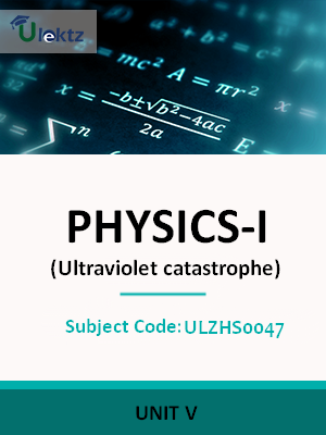 Physics – 1 (Ultraviolet catastrophe)