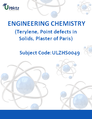 Engineering Chemistry (Terylene, Point defects in Solids, Plaster of Paris)