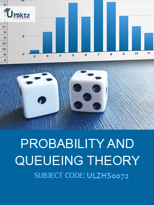 Probability and Queuing Theory