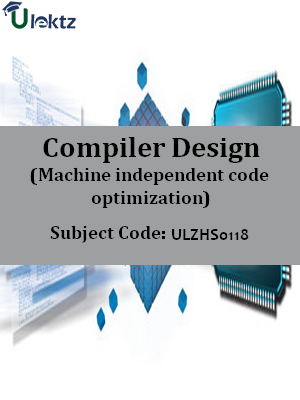 Compiler Design (Machine independent code optimization)