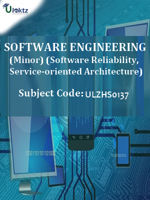 Software Engineering(Minor) (Software Reliability, Service-oriented Architecture)