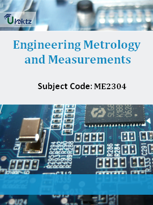 Important Question for Engineering Metrology and Measurements