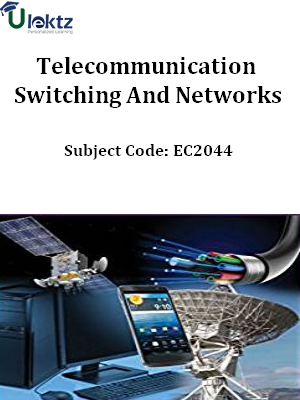 Important Question for Telecommunication Switching And Networks