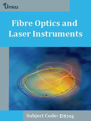 Important Question for Fibre Optics and Laser Instruments