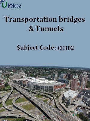Important Question for Transportation bridges & Tunnels