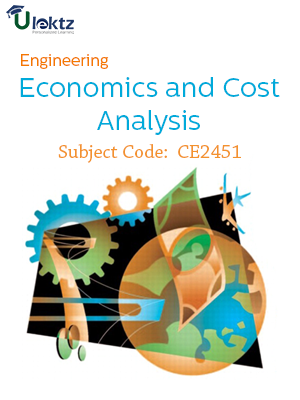 Important Questions for Engineering Economics and Cost Analysis