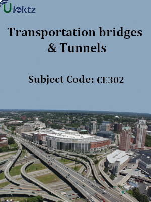 Transportation bridges & Tunnels