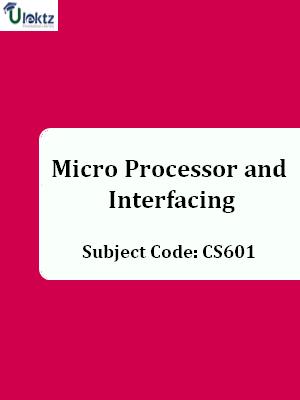 Micro Processor and Interfacing