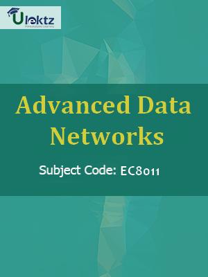 Advanced Data Networks