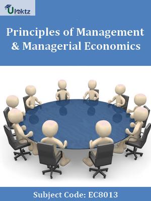 Principles of Management & Managerial Economics