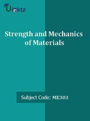 Strength and Mechanics of Materials