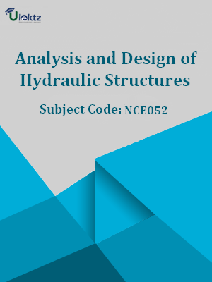 Analysis and Design of Hydraulic Structures