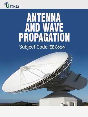 Antenna & Wave Propagation
