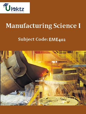 Manufacturing Science I