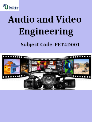 Important Questions for Audio and Video Engineering