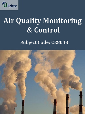Important Questions for Air Quality Monitoring & Control