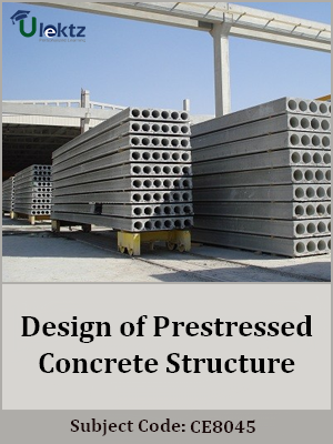 Important Questions for Design of Prestressed Concrete Structure