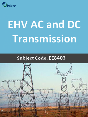 Important Questions for EHV AC and DC Transmission