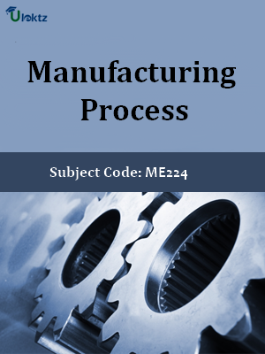 Important Questions for Manufacturing Process