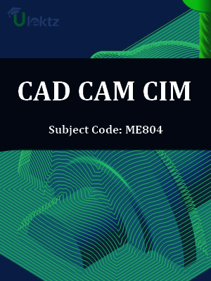 Important Questions for CAD CAM CIM
