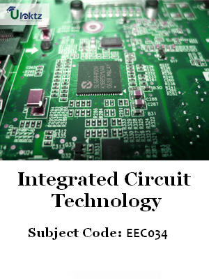 Important Questions for Integrated Circuit Technology