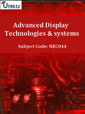 Important Questions for Advanced Display Technologies & systems