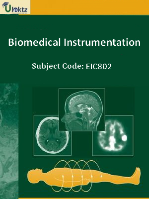 Important Questions for Biomedical Instrumentation