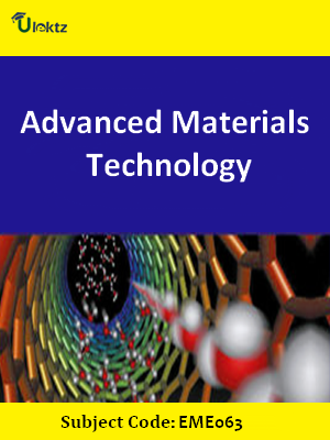 Important Questions for Advanced Materials Technology