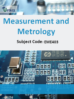 Important Questions for Measurement & Metrology