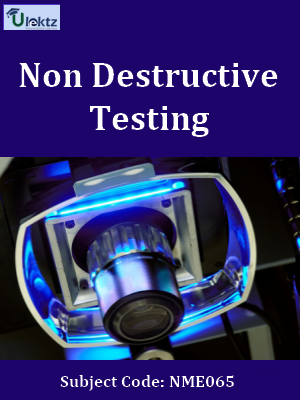 Important Questions for Non Destructive Testing