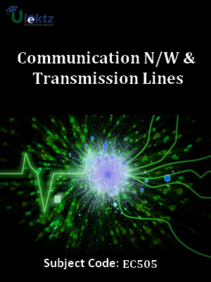 Important Questions for Communication N-W & Transmission Lines