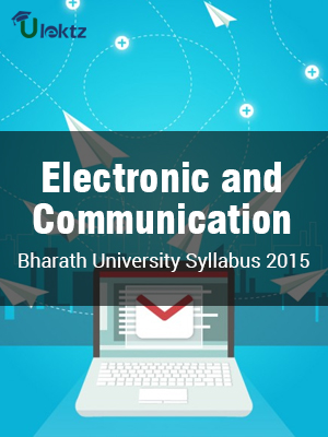 B.TECH ELECTRONICS AND COMMUNICATION ENGINEERING  CURRICULUM AND SYLLABUS