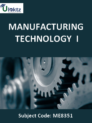Manufacturing Technology I