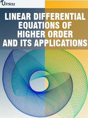 LINEAR DIFFERENTIAL EQUATIONS OF HIGHER ORDER AND ITS APPLICATIONS
