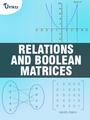 RELATIONS AND BOOLEAN MATRICES