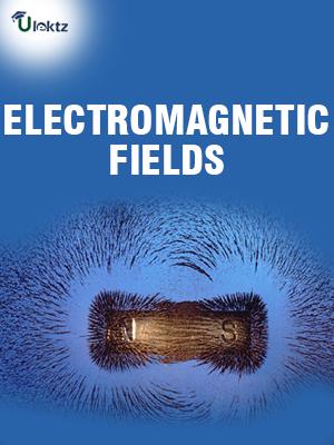 ELECTROMAGNETIC FIELDS