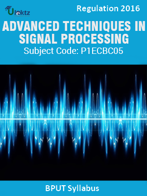Advanced Techniques In Signal Processing _Syllabus