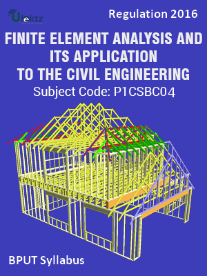 Finite Element Analysis and its application to the civil engineering_Syllabus