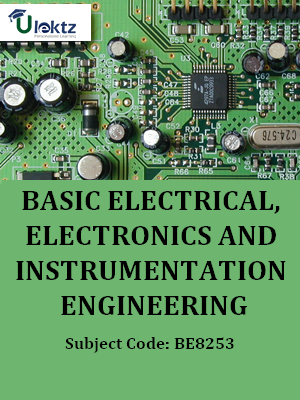 Basic Electrical, Electronics and Instrumentation Engineering