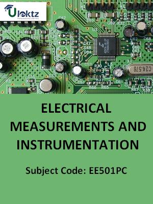 Electrical Measurements & Instrumentation