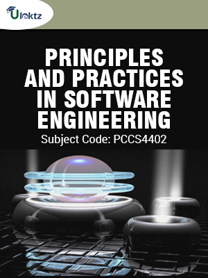 Principles And Practices In Software Engineering Pccs4402 Ulektz Learning Solutions Private Limited