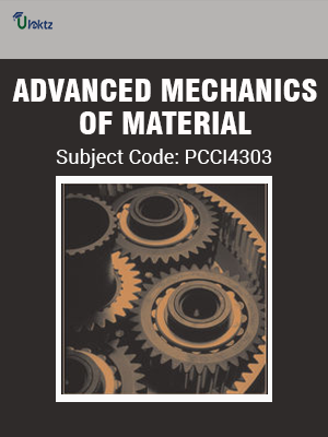 ADVANCED MECHANICS OF MATERIAL