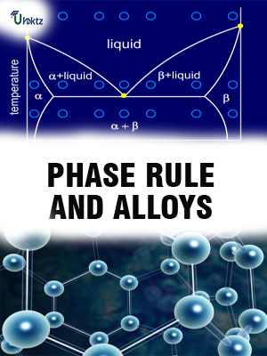 PHASE RULE AND ALLOYS
