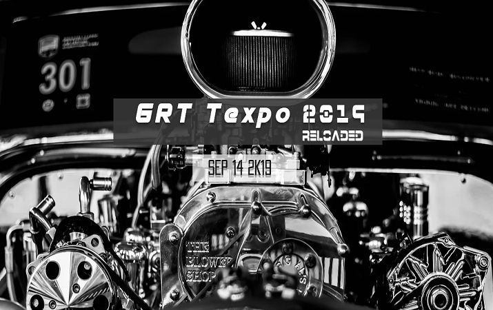 GRT Texpo 19 Reloaded 2019