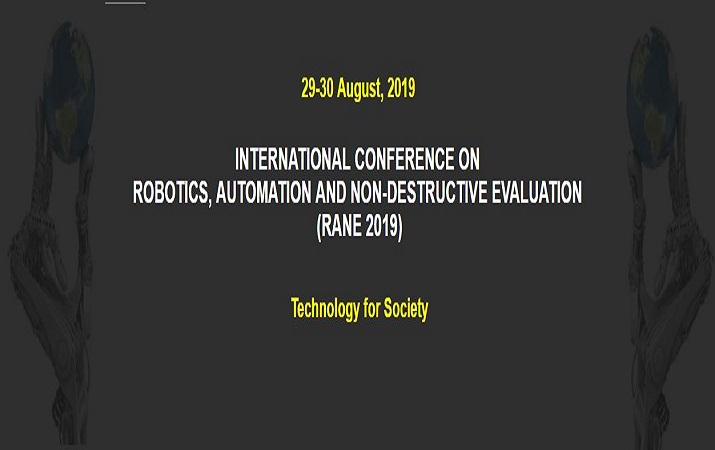 International Conference on Robotics, Automation and Non-destructive Evaluation