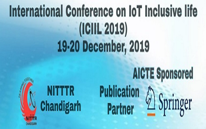 International Conference on IoT Inclusive Life: 19-20 December 2019