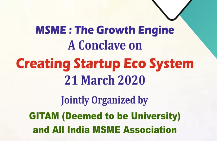 MSME: The Growth Engine,  A Conclave on Creating Startup Eco system